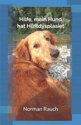 Hilfe, mein Hund hat Hüftdysplasie! - 1
