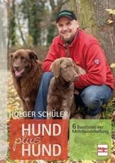Hund plus Hund: 6 Bausteine der Mehrhundehaltung - 1