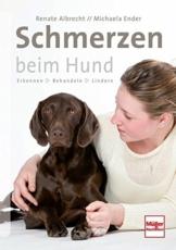 Schmerzen beim Hund: Erkennen - Behandeln - Lindern - 1