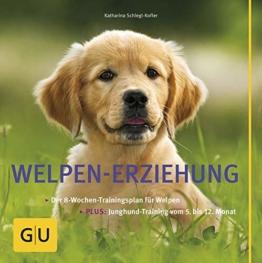 Welpen-Erziehung: Der 8-Wochen-Trainingsplan für Welpen. Plus Junghund-Training vom 5. bis 12. Monat (GU Tier Spezial) - 1